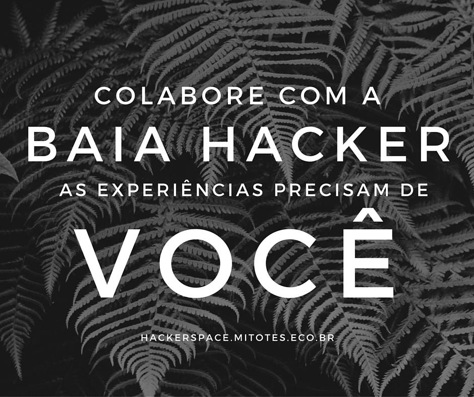 Colabore com a Baia Hacker
